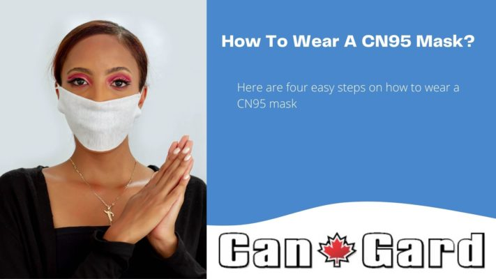 How To Wear A CN95 Mask
