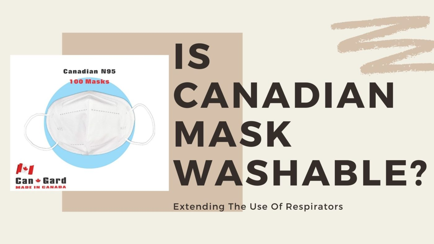 Is Canadian Mask Washable_