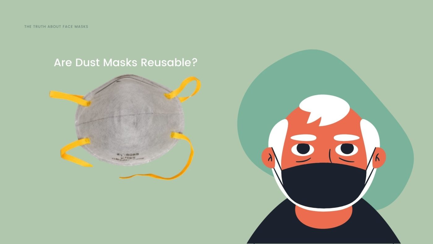 Are Dust Masks Reusable_