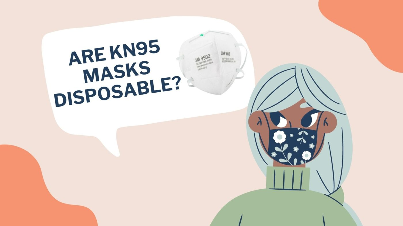 Are KN95 Masks Disposable_