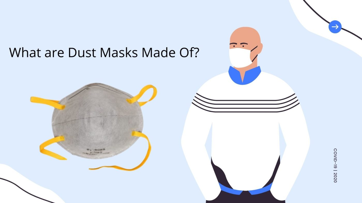 What are Dust Masks Made Of_