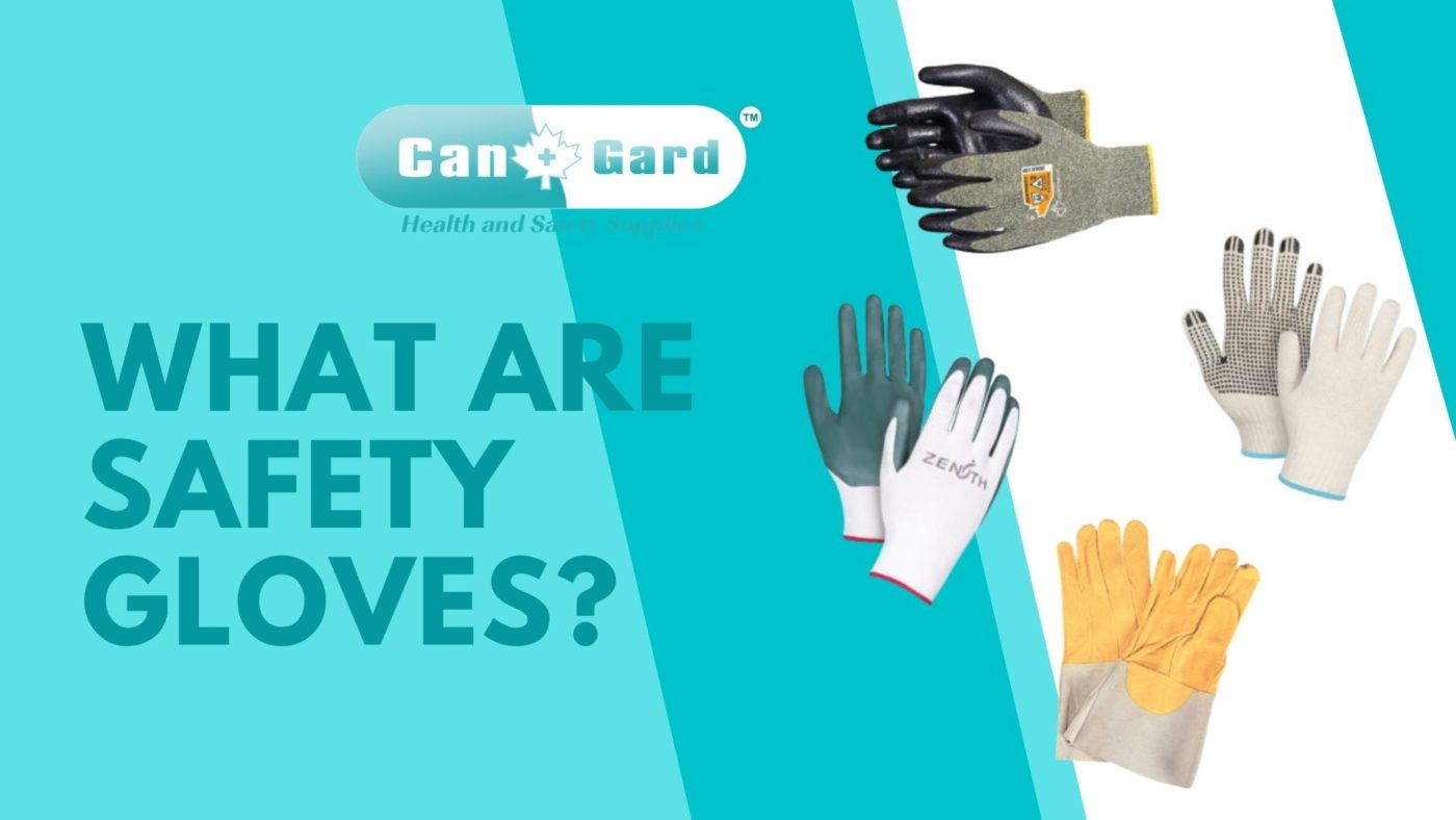 What are Safety Gloves