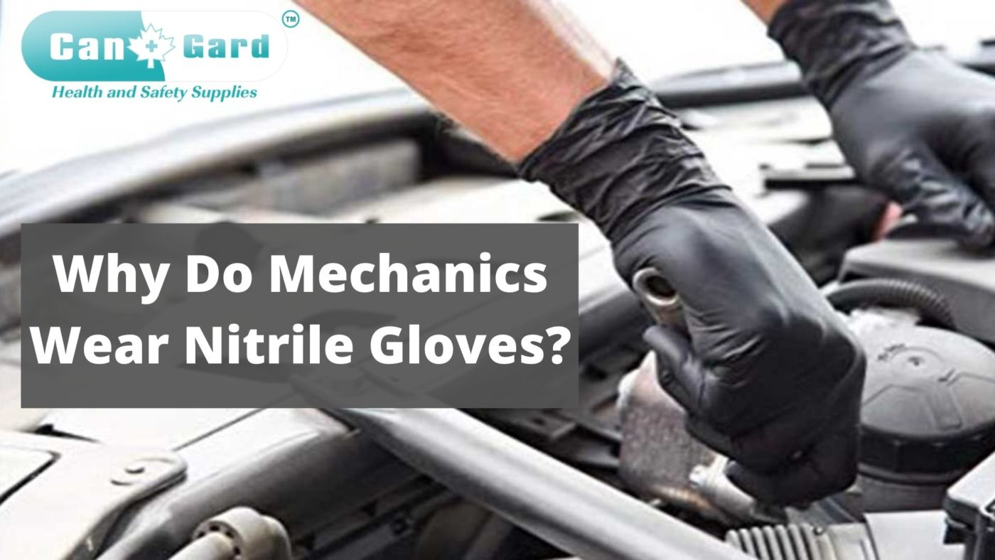 Why do mechanics wear nitrile gloves